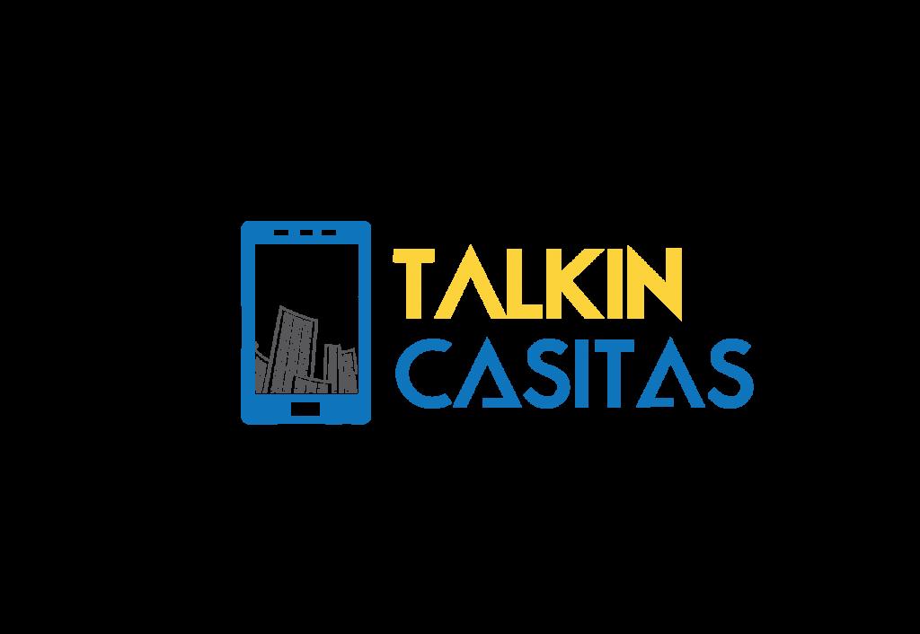 Talkin Casitas